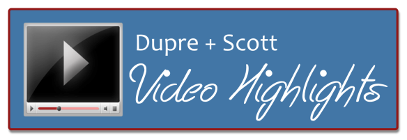 Dupre + Scott Weekly Video Update from www.duprescott.com